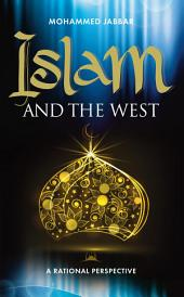 Islam and the West: A Rational Perspective