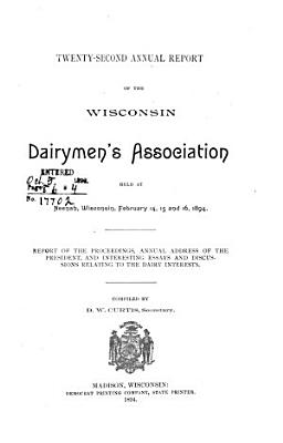 Annual Report of the Wisconsin Dairymen s Association PDF