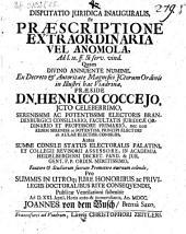 Disputatio juridica inauguralis, De praescriptione extraordinaria vel anomola: ad l. 10. ff. Si serv. vind