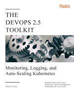 The DevOps 2.5 Toolkit