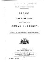 Report of the Committee Appointed to Inquire Into the Indian Currency PDF