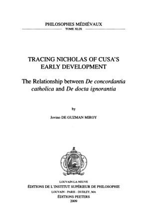Tracing Nicholas of Cusa s Early Development PDF