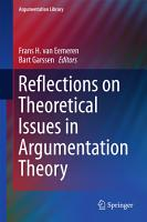 Reflections on Theoretical Issues in Argumentation Theory PDF