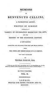 Memoirs of Benvenuto Cellini: A Florentine Artist, Volume 2