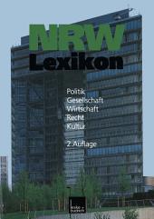 NRW-Lexikon: Politik. Gesellschaft. Wirtschaft. Recht. Kultur, Ausgabe 2