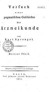 Versuch einer pragmatischen Geschichte der Arzneikunde: Band 4,Teil 2