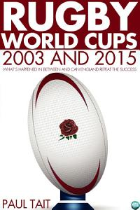 Rugby World Cups   2003 and 2015 PDF