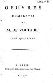 Oeuvres completes de M. de Voltaire. Tome premier (-centieme): 4