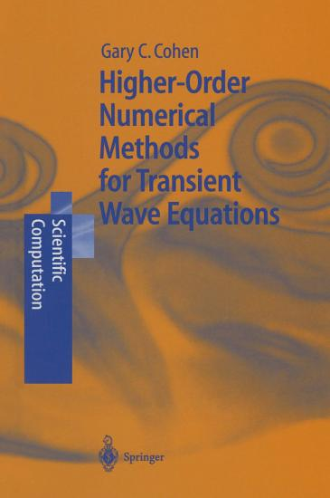 Higher Order Numerical Methods for Transient Wave Equations PDF