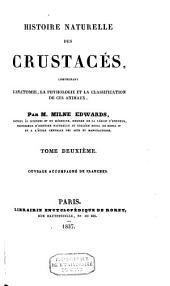 Histoire naturelle des crustacés, comprenant l'anatomie: la physiologie et la classification de ces animaux, Volume2