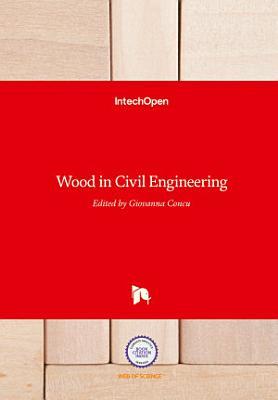 Wood in Civil Engineering