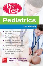 Pediatrics PreTest Self-Assessment And Review, 14th Edition: Edition 14