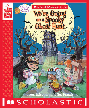 We re Going on a Spooky Ghost Hunt  A StoryPlay Book