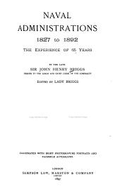 Naval Administrations 1827 to 1892: The Experience of 65 Years