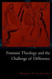 Feminist Theology and the Challenge of Difference