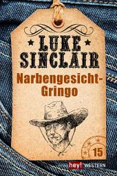 Narbengesicht-Gringo: Luke Sinclair Western