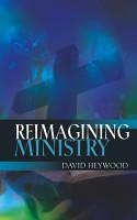 Reimagining Ministry PDF