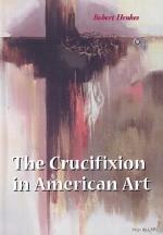The Crucifixion in American Art