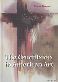 The Crucifixion In American Art