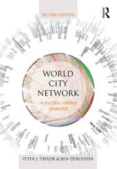 World City Network: A global urban analysis, Edition 2
