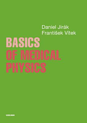 Basics of Medical Physics