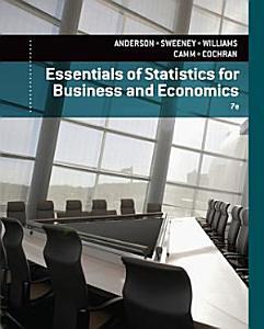 Essentials of Statistics for Business and Economics Book
