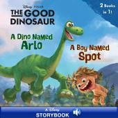 The Good Dinosaur: A Disney Storybook with Audio