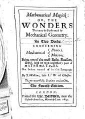 Mathematical Magick: Or, The Wonders that May be Performed by Mechanical Geometry