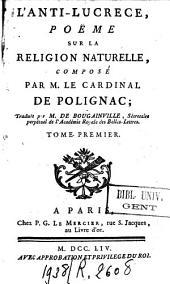 L'Anti-lucrece, poëme sur la religion naturelle, composé par M. le Cardinal de Polignac