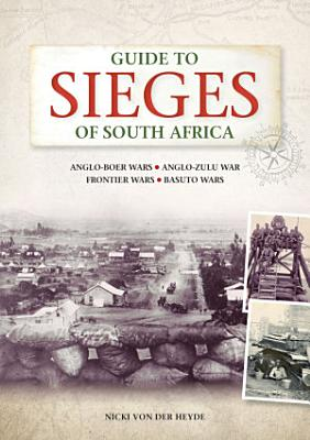 Guide to Sieges of South Africa PDF