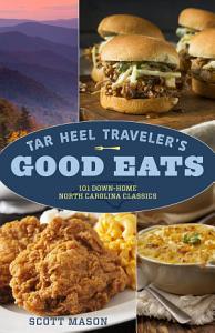Tar Heel Traveler   s Good Eats Book