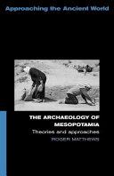 The Archaeology of Mesopotamia