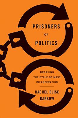 Prisoners of Politics