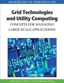 Handbook Of Research On Grid Technologies And Utility Computing Concepts For Managing Large Scale Applications
