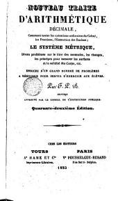 Nouvean traité d'Arithmétique décimale: Contenant...