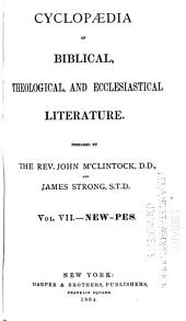Cyclopædia of Biblical, Theological, and Ecclesiastical Literature: Volume 7