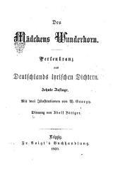 Des Mædchens Wunderhorn: Perlenkranz aus Deutschlands Lyrischen Dichtern