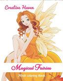 Creative Haven Magical Fairies
