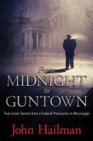 From Midnight to Guntown PDF