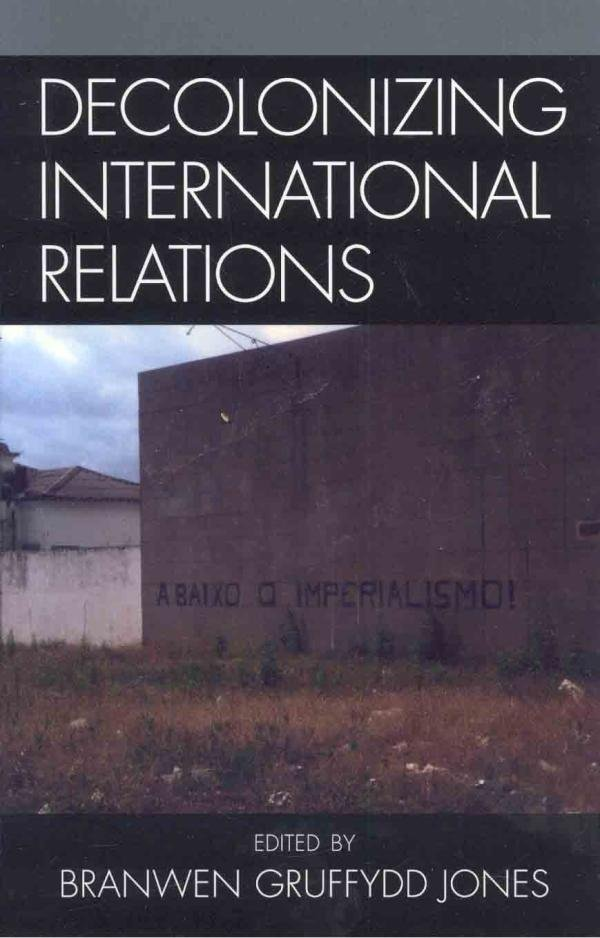 Decolonizing International Relations