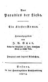Das Paradies der Liebe: ein Kloster-Roman. 2