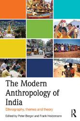 The Modern Anthropology of India PDF