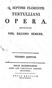 Opera: Volume 5