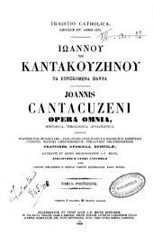 *Patrologia greca: 154: Iōannou tou Kantakouzēnou ta euriskomena panta