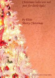 Christmas Tales Are Not Just For Little Kids  Book PDF