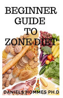 Beginner Guide to Zone Diet PDF