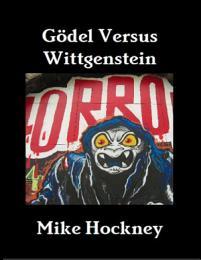 Gödel Versus Wittgenstein