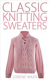 Classic Knitting Sweaters