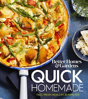 Better Homes and Gardens Quick Homemade Book