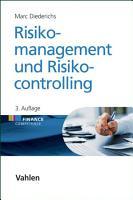 Risikomanagement und Risikocontrolling PDF